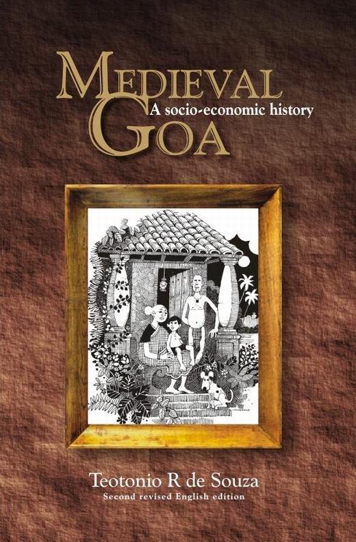 Medieval Goa: A Socio-Economic History