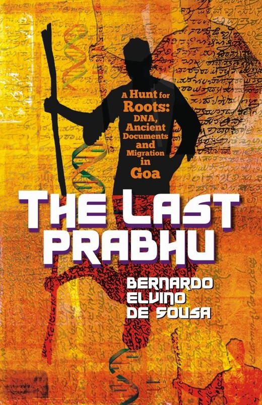 The Last Prabhu: A hunt for roots — DNA, ancient documents and migration in Goa