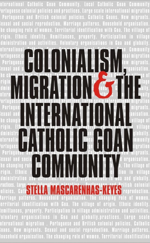 Colonialism, Migration and the International Catholic Goan Community