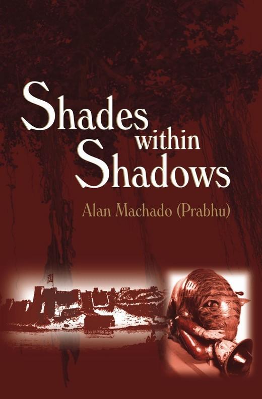 Shades Within Shadows: A novel