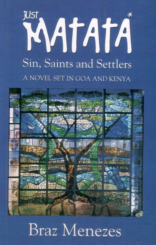 Just Matata: A Novel Set in Kenya and Goa
