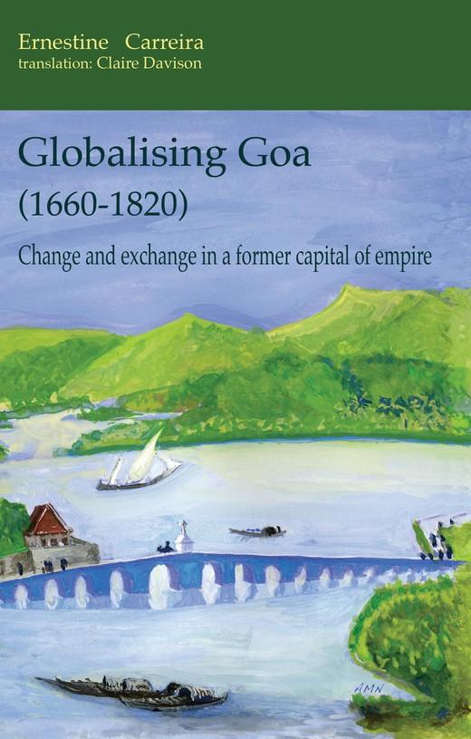 Globalising Goa (1660-1820)