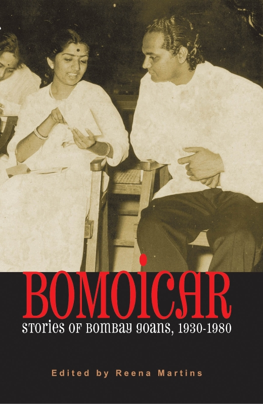 Bomoicar: Stories of Bombay Goans 1920-1980
